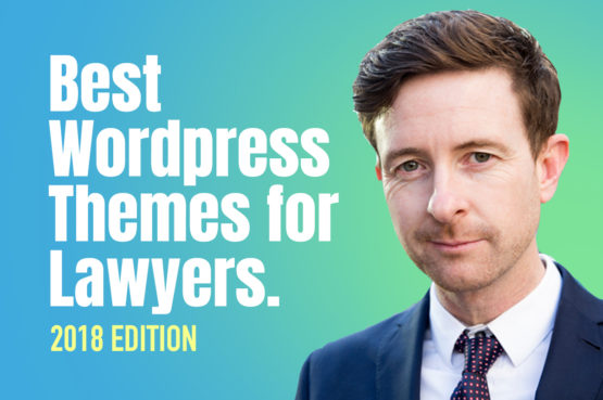 Best WordPress Themes for Lawyers 2018