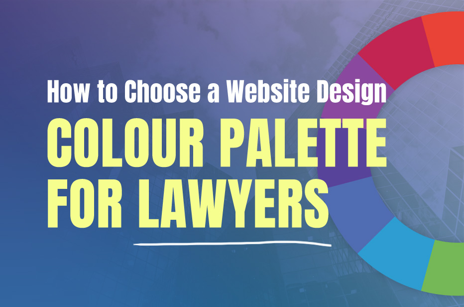 How To Choose A Website Design Colour Palette For Lawyers Beam Local